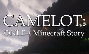 Camelot: ONLE a Minecraft Story