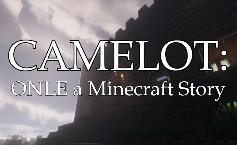 Camelot: ONLE a Minecraft Story